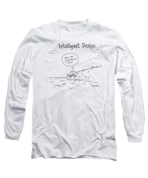 Intelligent Design -- A Fish Walks On To Land Long Sleeve T-Shirt
