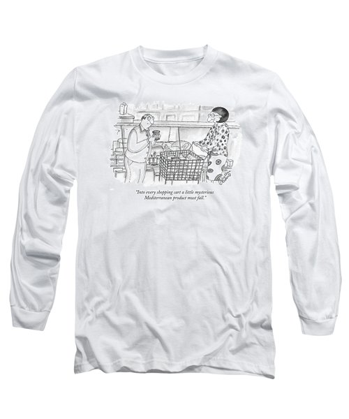 Into Every Shopping Cart A Little Mysterious Long Sleeve T-Shirt