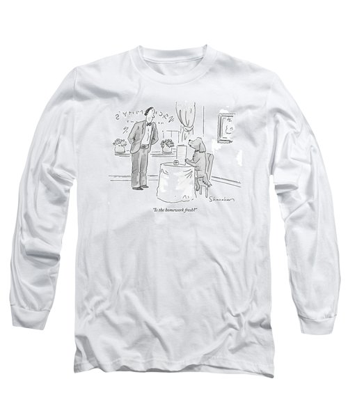 Is The Homework Fresh? Long Sleeve T-Shirt