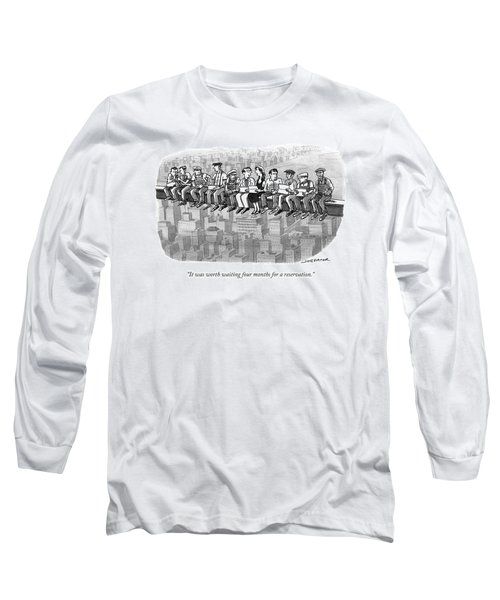 It Was Worth Waiting Four Months Long Sleeve T-Shirt