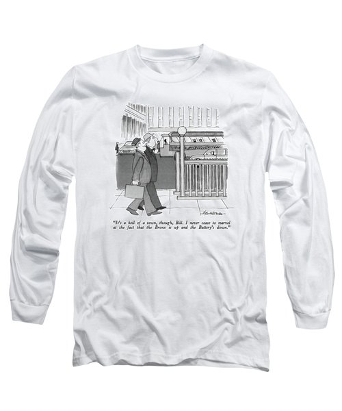 It's A Hell Of A Town Long Sleeve T-Shirt