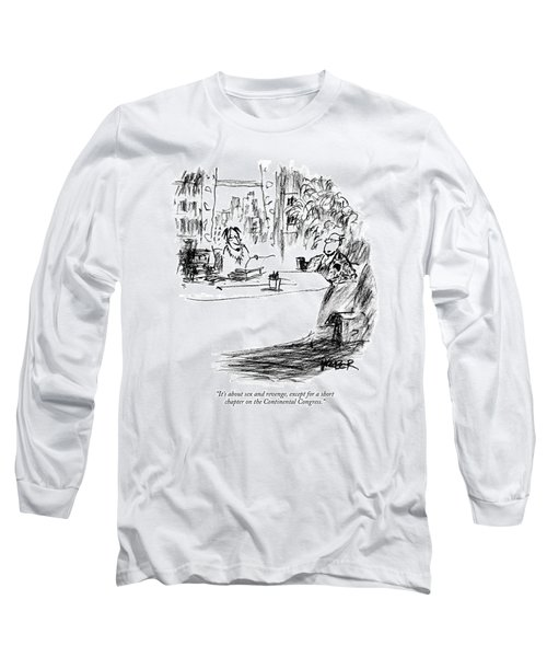 It's About Sex And Revenge Long Sleeve T-Shirt
