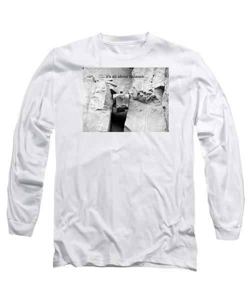 It's All About Balance Long Sleeve T-Shirt by Susan  Dimitrakopoulos