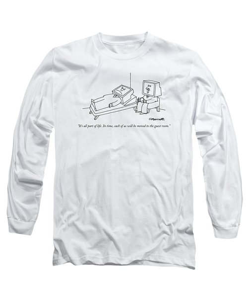 It's All Part Of Life.  In Time Long Sleeve T-Shirt