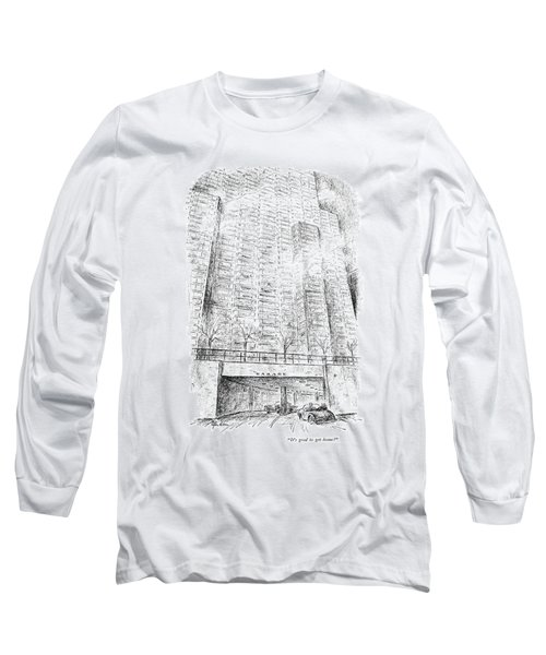 It's Good To Get Home! Long Sleeve T-Shirt