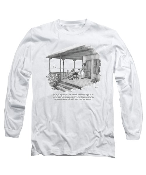 I've Got An Idea For A Story: Gus And Ethel Live Long Sleeve T-Shirt