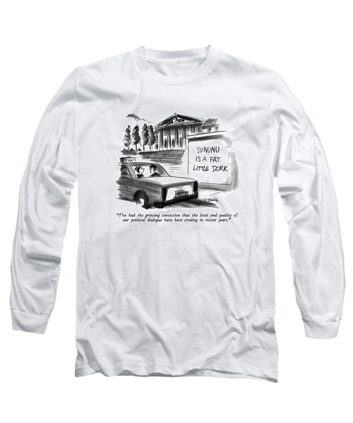 I've Had The Growing Conviction That The Level Long Sleeve T-Shirt