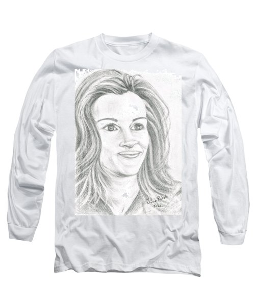 Long Sleeve T-Shirt featuring the drawing Julia Roberts by Teresa White