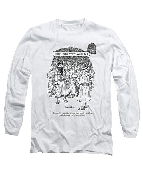 King Solomon's Wedding You May Kiss The Brides Long Sleeve T-Shirt