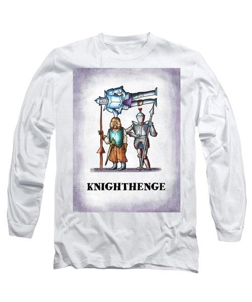 Knighthenge Long Sleeve T-Shirt