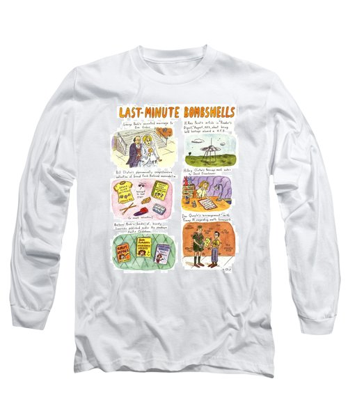 Last-minute Bombshells Long Sleeve T-Shirt by Roz Chast