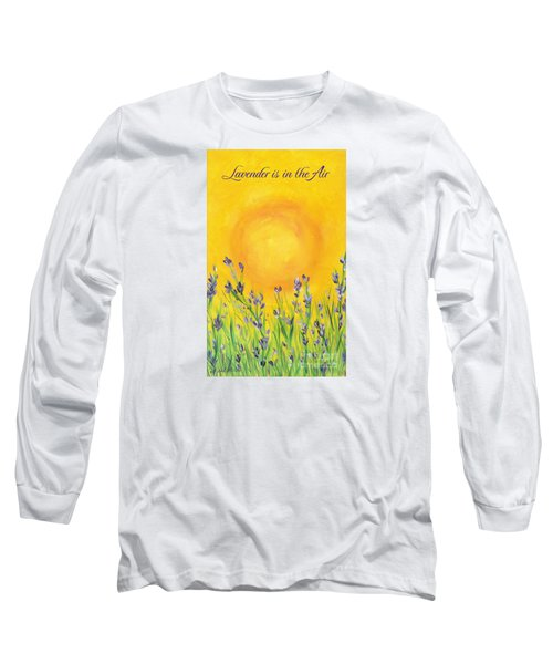 Long Sleeve T-Shirt featuring the painting Lavender In The Air by Val Miller