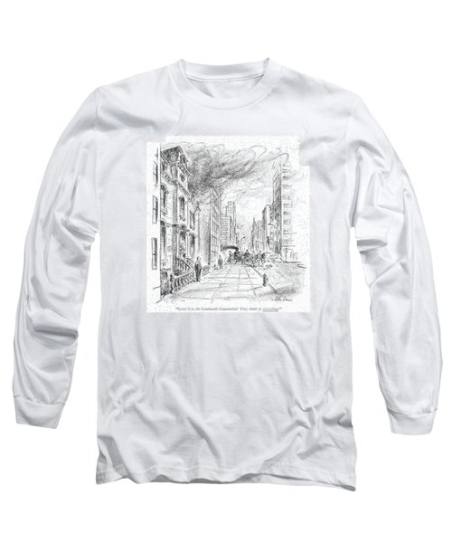 Leave It To The Landmarks Commission! They Think Long Sleeve T-Shirt