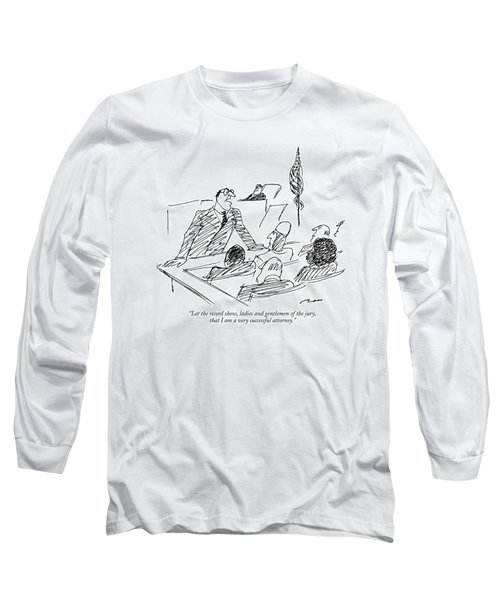 Let The Record Show Long Sleeve T-Shirt