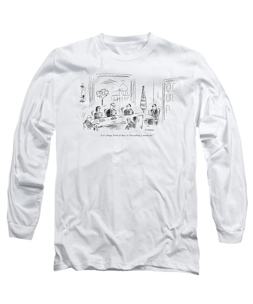 Let's Change 'brink Of Chaos' To 'everything Long Sleeve T-Shirt