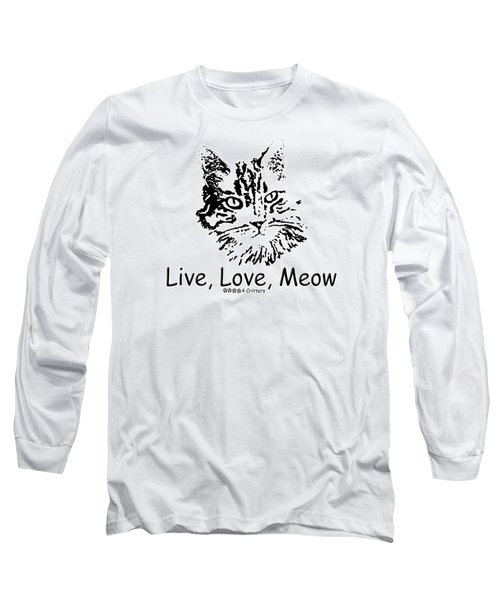 Live Love Meow Long Sleeve T-Shirt