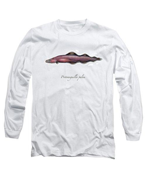 Living Fossil Eel - Protoanguilla Palau Long Sleeve T-Shirt