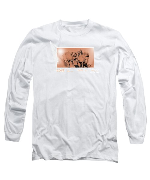Endless Love. Love Is... Collection 13. Romantic Long Sleeve T-Shirt by Oksana Semenchenko