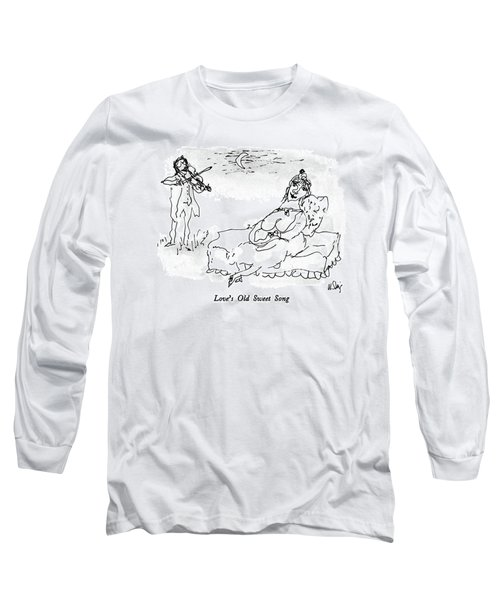 Love's Old Sweet Song Long Sleeve T-Shirt