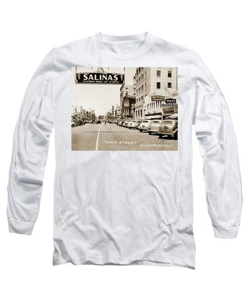 Main Street Salinas California 1941 Long Sleeve T-Shirt by California Views Mr Pat Hathaway Archives