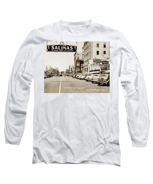 Main Street Salinas California 1941 Long Sleeve T-Shirt