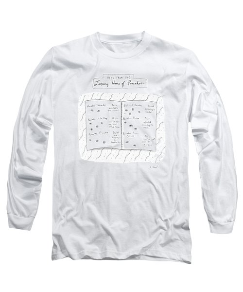 Menu From The Luxury Home Of Pancakes Long Sleeve T-Shirt