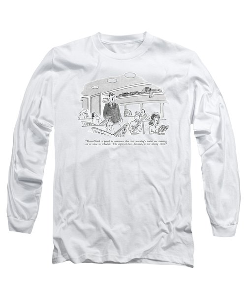 Metro-north Is Proud To Announce That This Long Sleeve T-Shirt