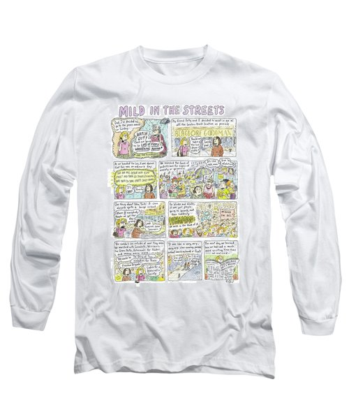 Mild In The Streets Long Sleeve T-Shirt
