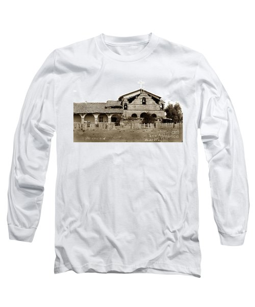 Mission San Antonio De Padua California Circa 1885 Long Sleeve T-Shirt