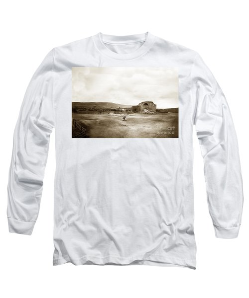 Mission San Juan Capistrano California Circa 1882 By C. E. Watkins Long Sleeve T-Shirt