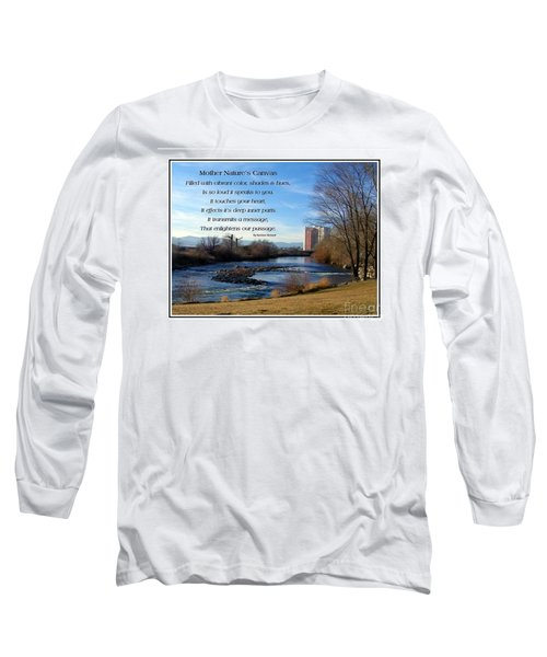 Long Sleeve T-Shirt featuring the photograph Mother Natures Canvas by Bobbee Rickard