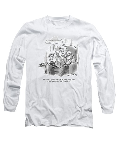 Mr. Culner Is Survived By His Wife Long Sleeve T-Shirt