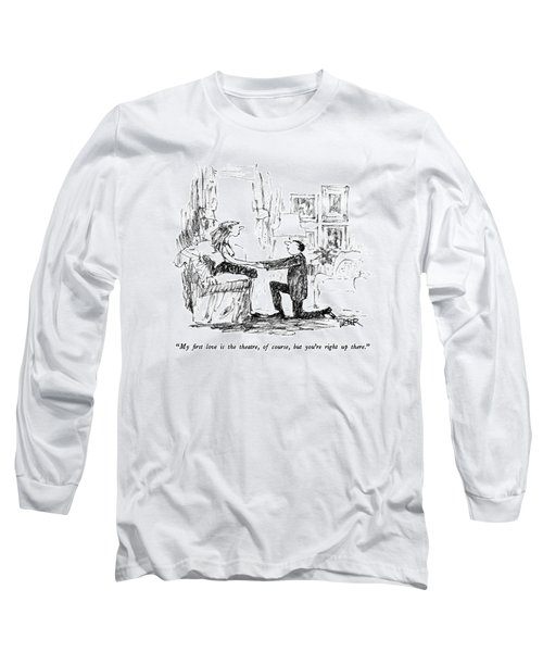 My First Love Is The Theatre Long Sleeve T-Shirt