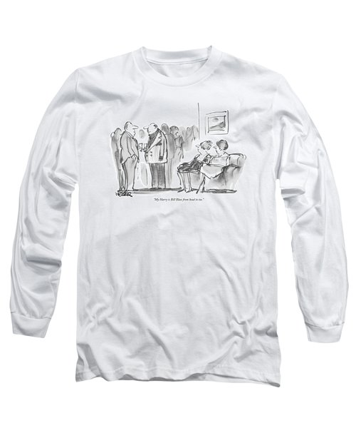 My Harry Is Bill Blass From Head To Toe Long Sleeve T-Shirt