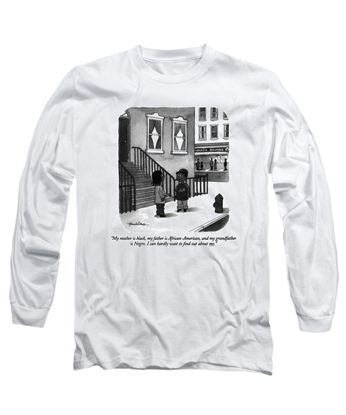 My Mother Is Black Long Sleeve T-Shirt