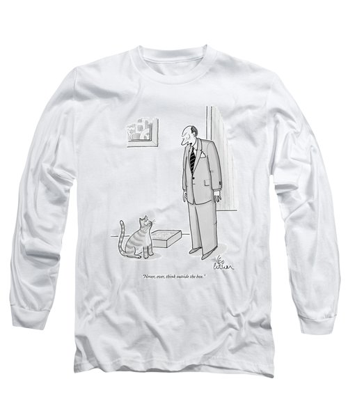 Never, Ever, Think Outside The Box Long Sleeve T-Shirt by Leo Cullum