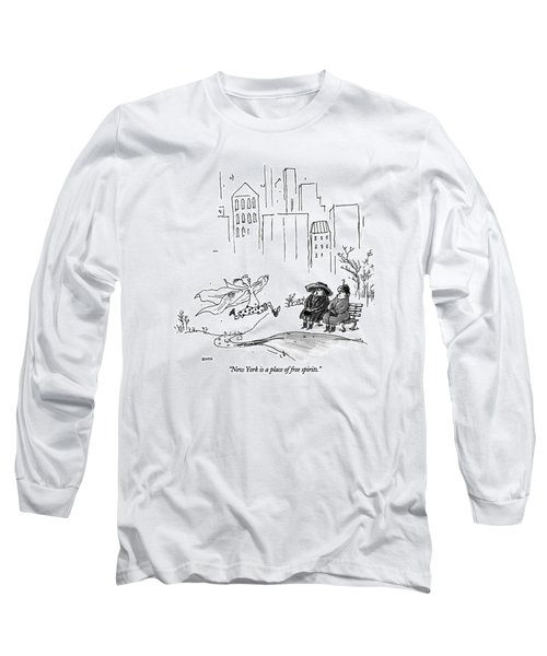 New York Is A Place Of Free Spirits Long Sleeve T-Shirt