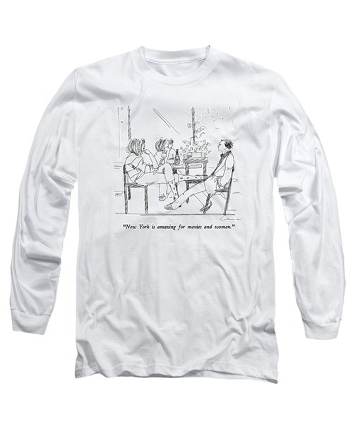 New York Is Amazing For Movies And Women Long Sleeve T-Shirt