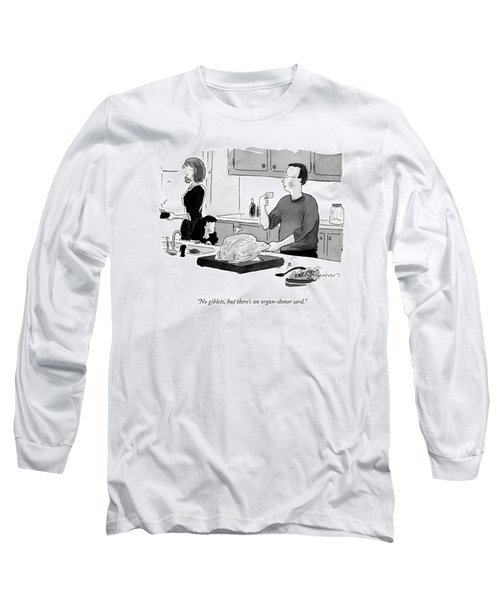 No Giblets, But There's An Organ-donor Card Long Sleeve T-Shirt