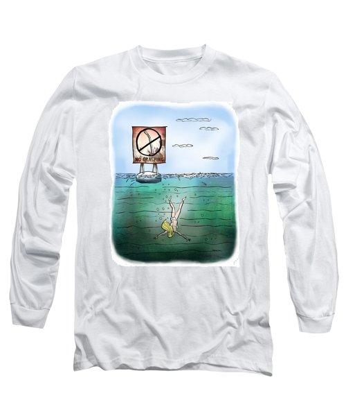 No Grasping Long Sleeve T-Shirt