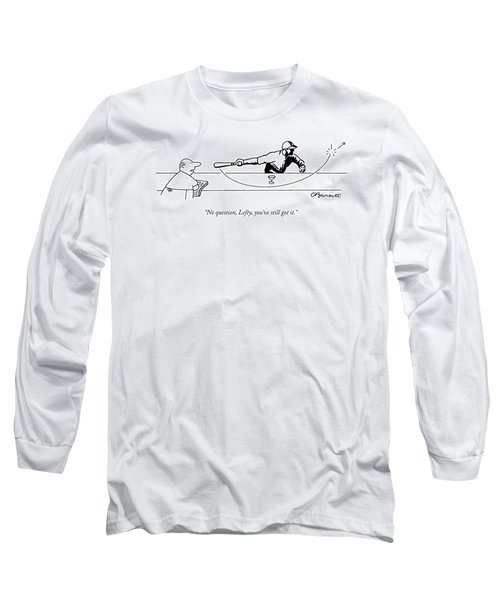 No Question Long Sleeve T-Shirt