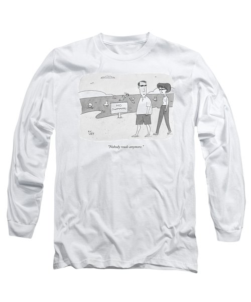 Nobody Reads Anymore Long Sleeve T-Shirt