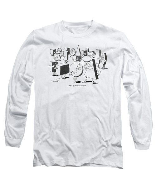 Not The Bermuda Triangle? Long Sleeve T-Shirt