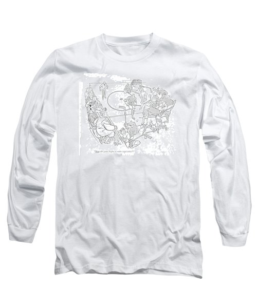 Now The Game Begins To Make Some Sense! Long Sleeve T-Shirt