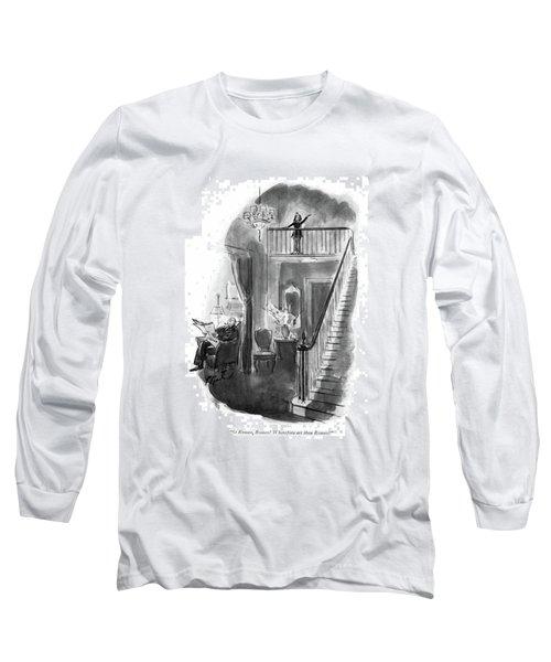 O Romeo, Romeo! Wherefore Art Thou Romeo? Long Sleeve T-Shirt