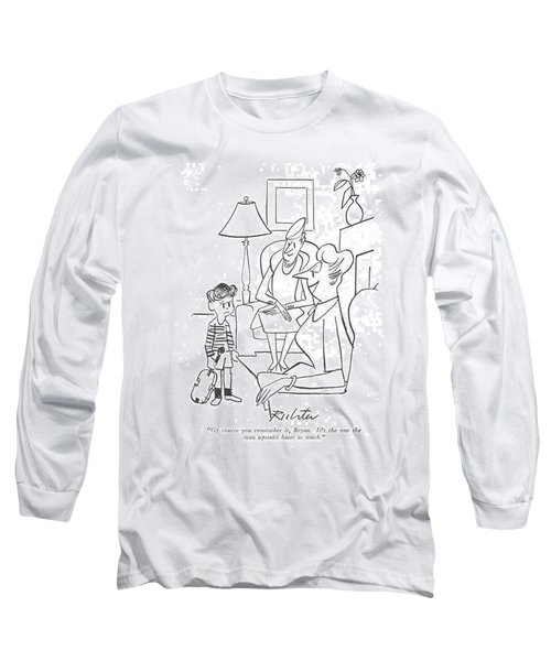 Of Course You Remember Long Sleeve T-Shirt