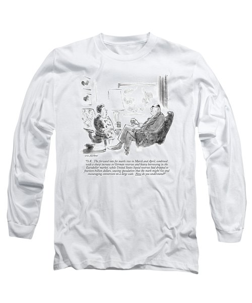O.k.  The Forward Rate For Marks Rose In March Long Sleeve T-Shirt