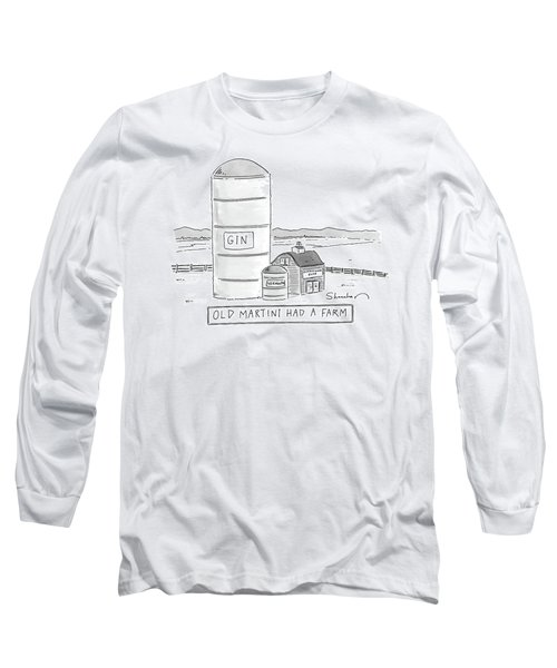 Old Martini Had A Farm Long Sleeve T-Shirt
