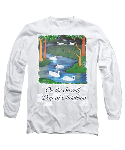 On The Seventh Day Of Christmas Long Sleeve T-Shirt