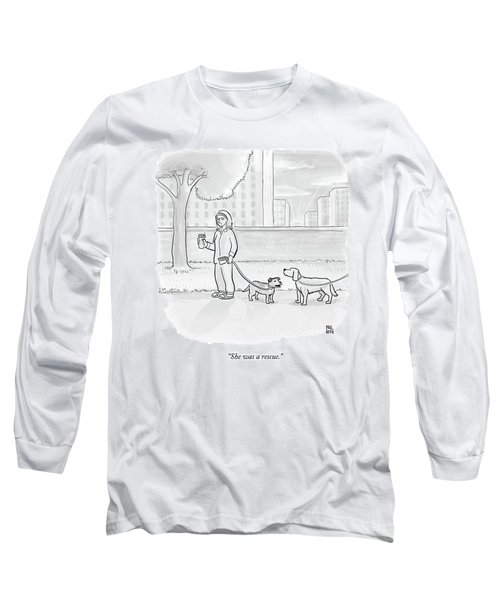 One Dog Talks To Another Long Sleeve T-Shirt by Paul Noth
